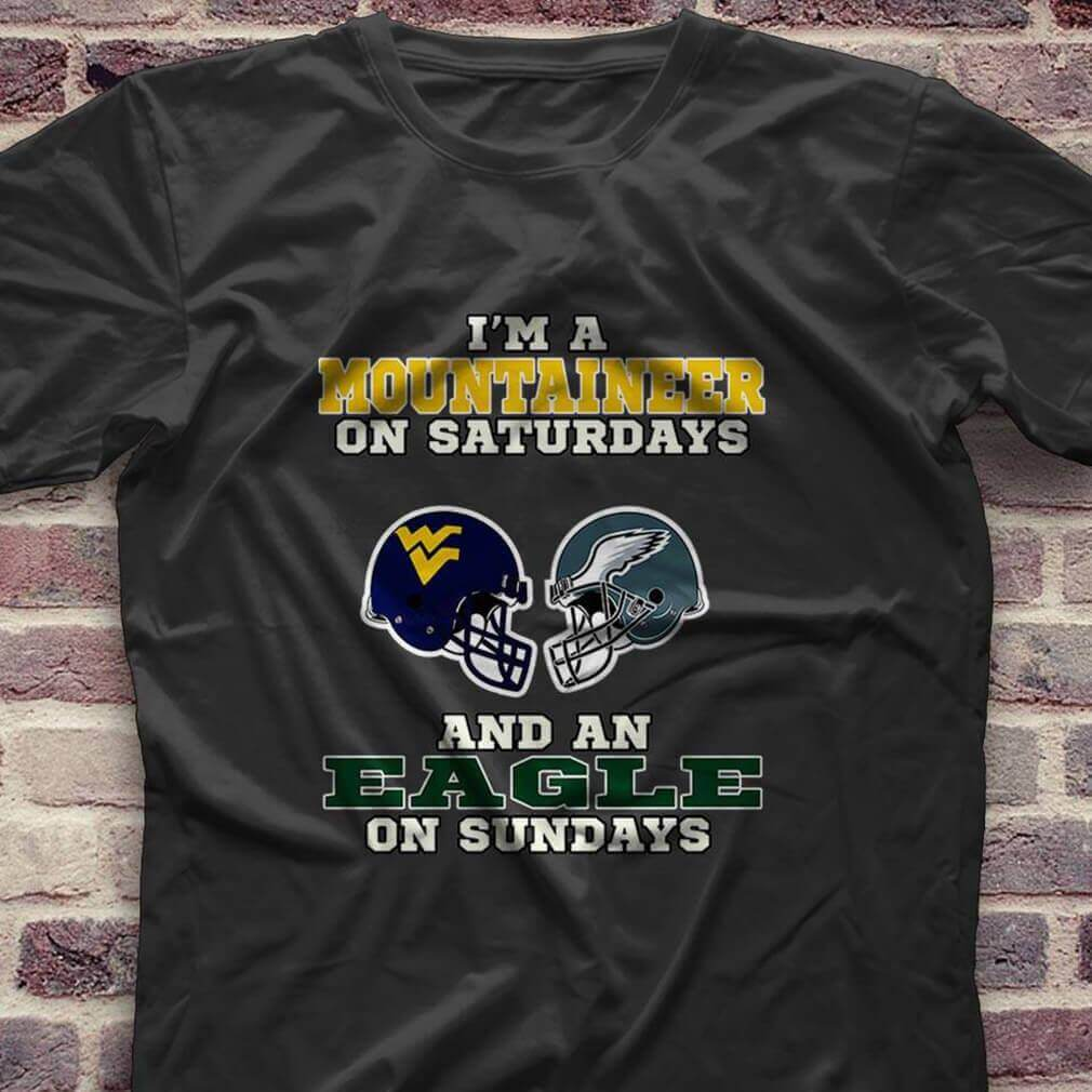 I'm a Mountaineer on saturdays and an Eagle on sundays