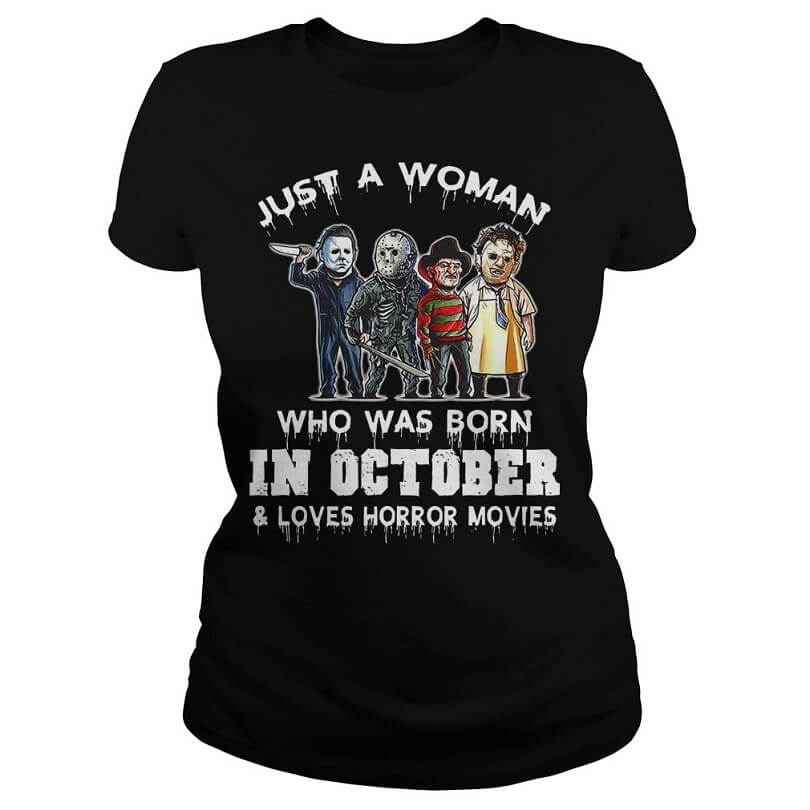 Just a woman who was born in October and loves Horror movies