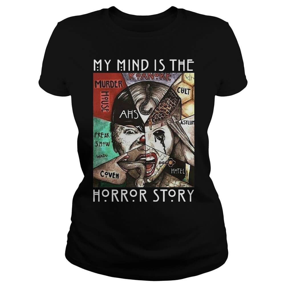 My mind is the Horror story ladies for girl