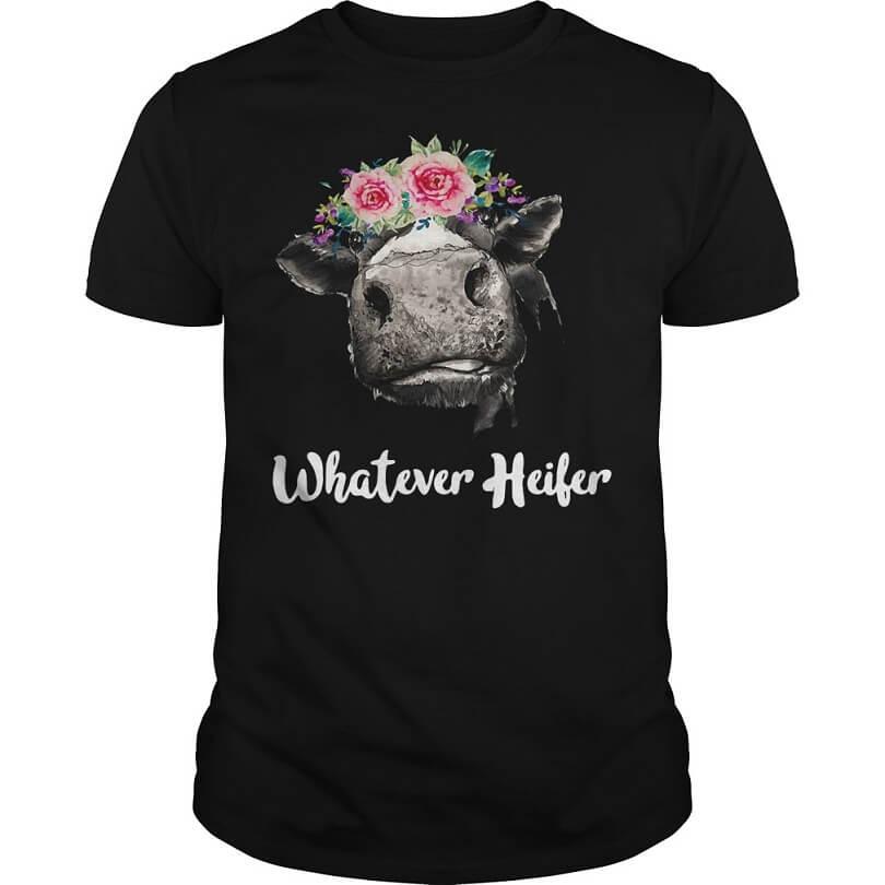 Cow Whatever Heifer shirt men