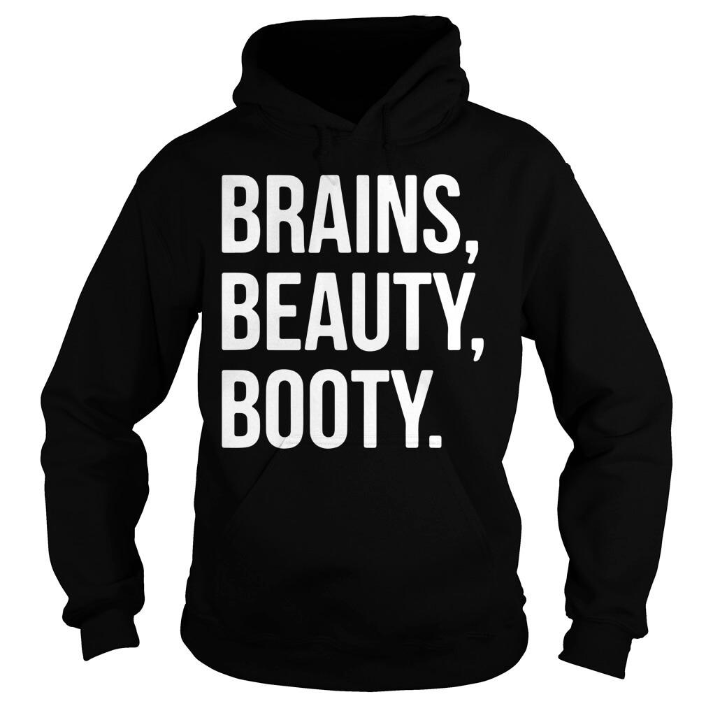 Brains beauty booty hoodie