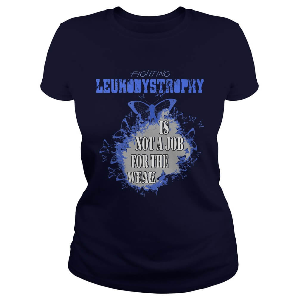 Fighting leukodystrophy shirt