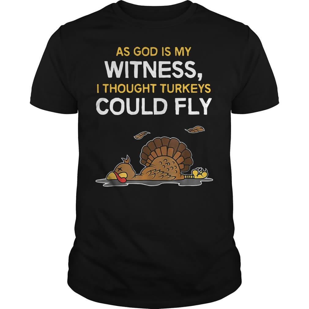 As God is my witness I thought Turkeys could fly