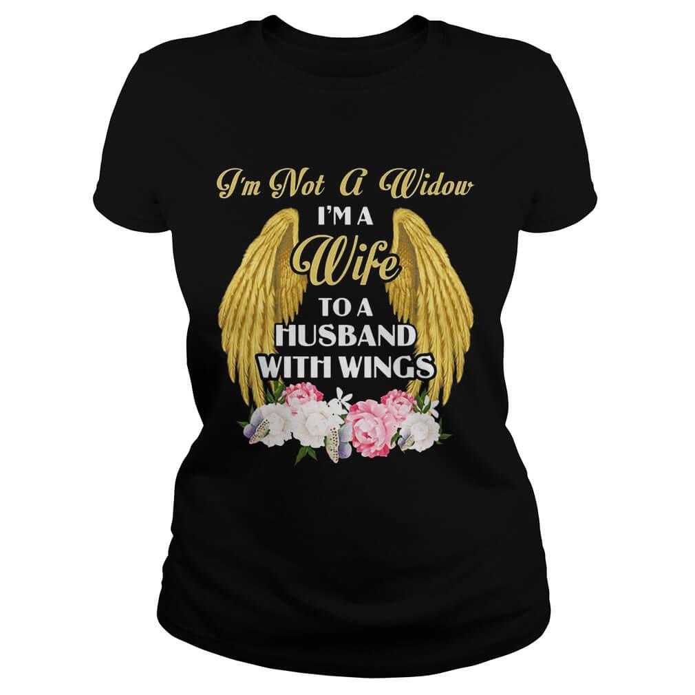 I'm Not A Widow I'm A Wife To A Husband With Wings