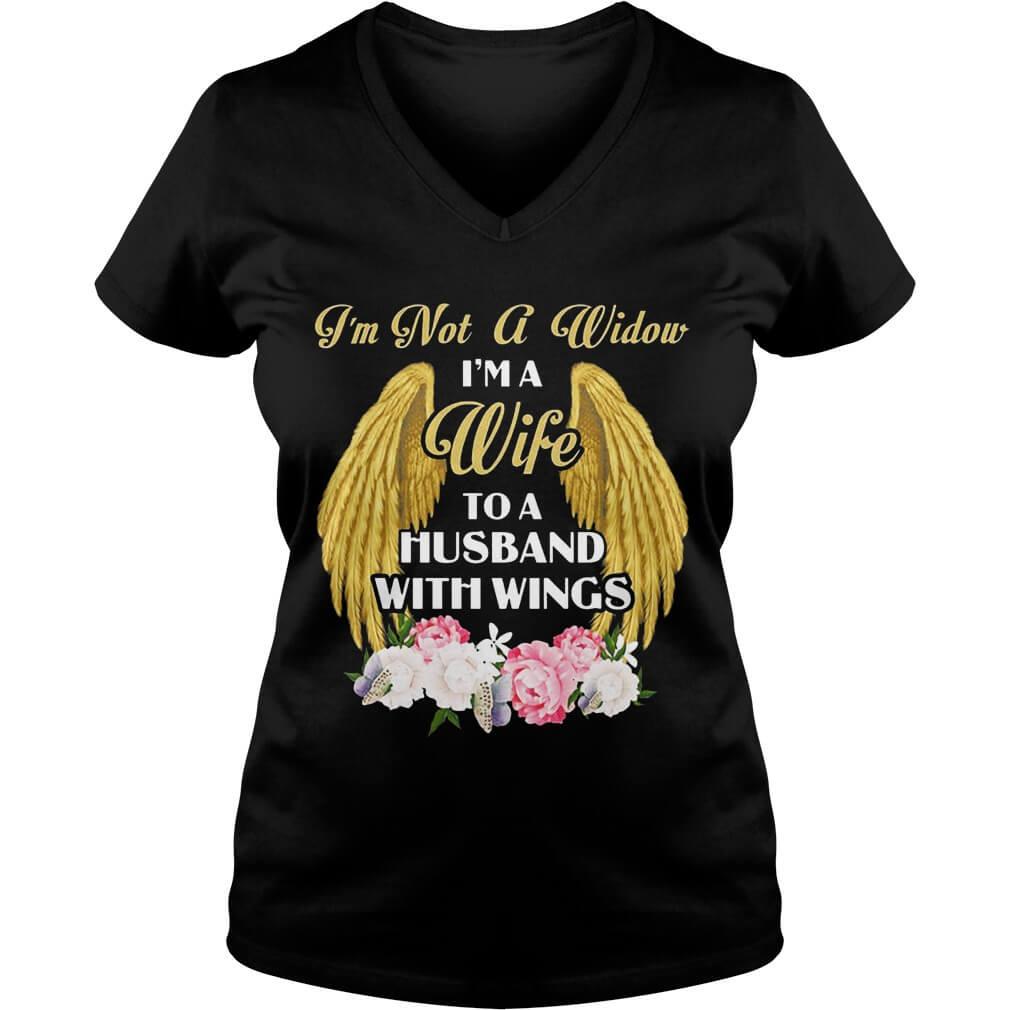I'm Not A Widow I'm A Wife To A Husband With Wings for women