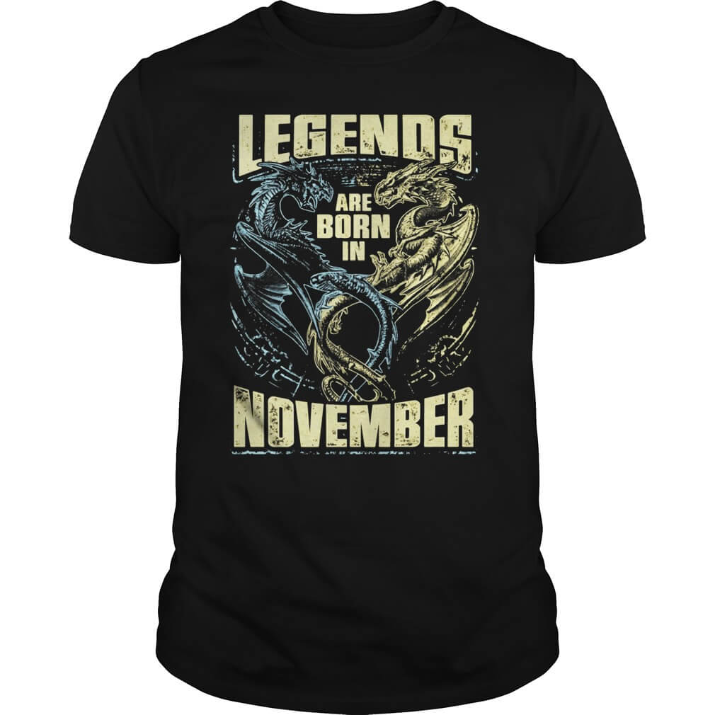 Legends Are Born in November Dragon