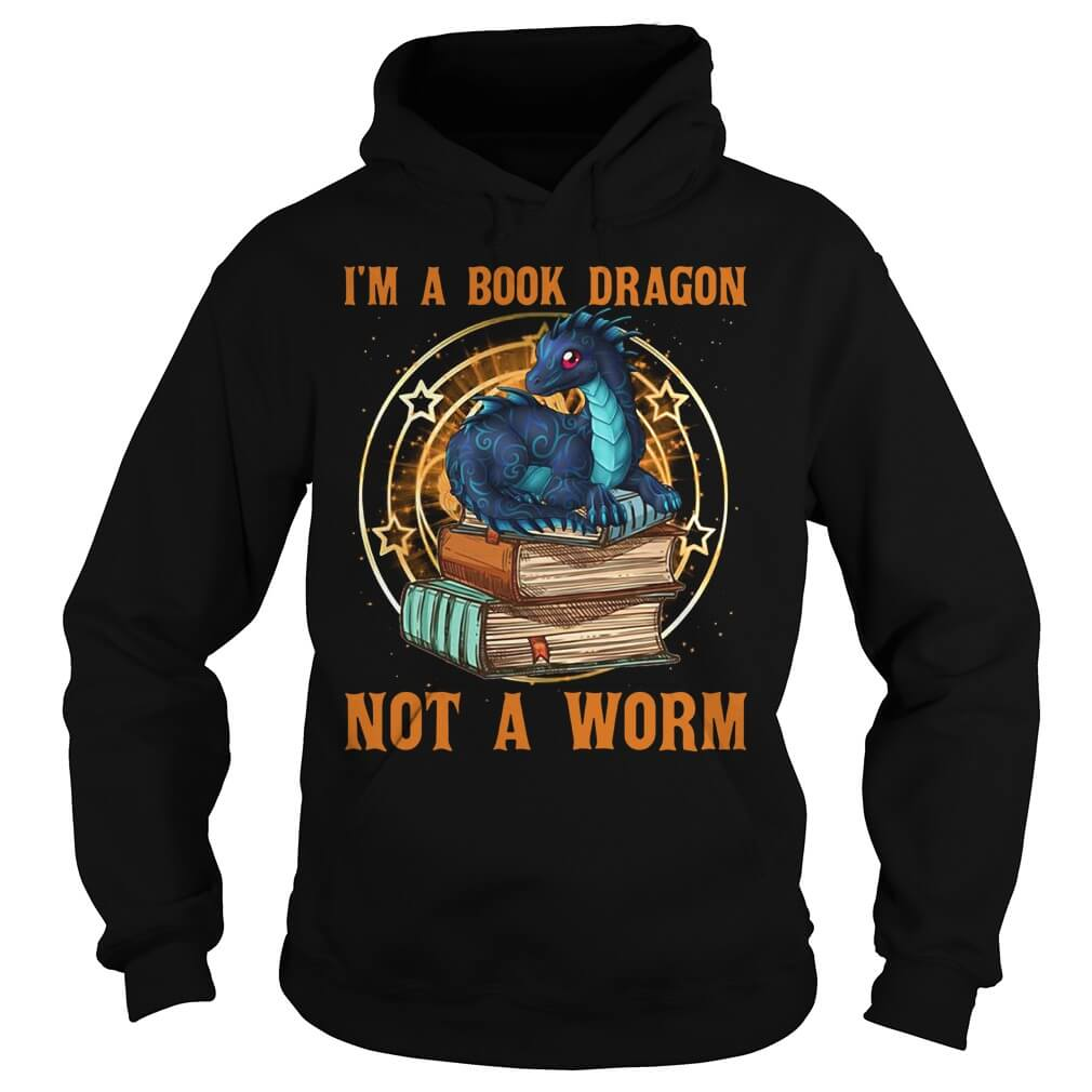 I'm a book dragon not a worm hoodie men