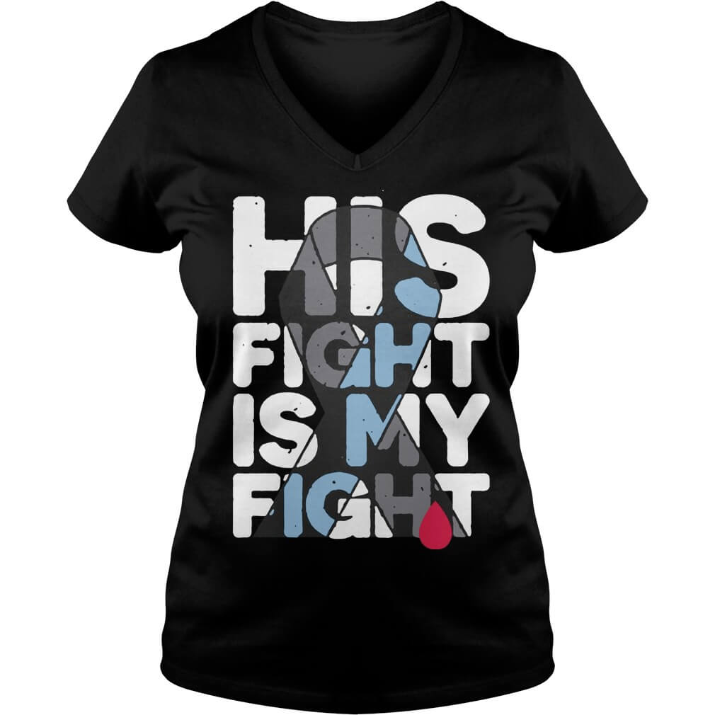 His Fight Is My Fight Multiple Sclerosis Support v-neck