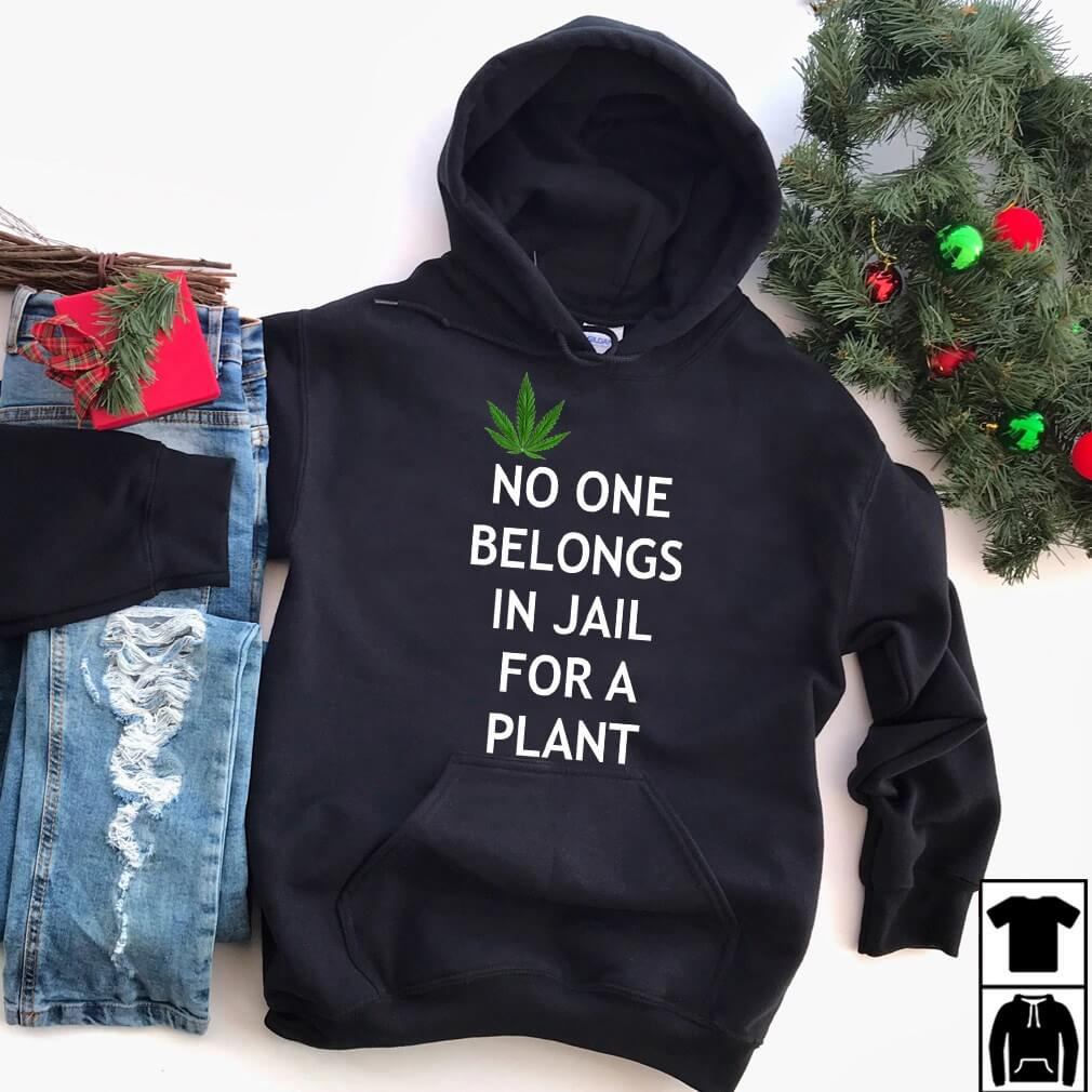 Marijuana No One Belongs In Jail For A Plant