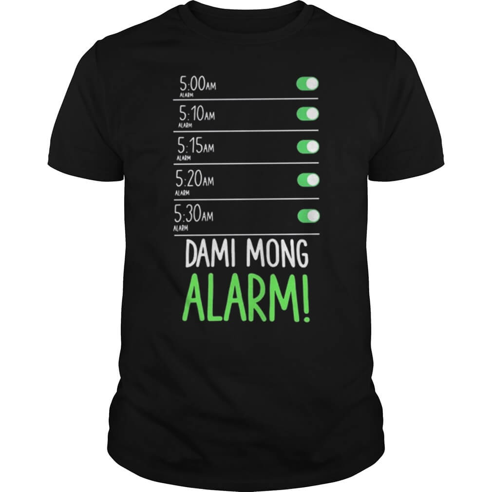 Dami mong alarm 5:00 am 5:10 am 5:15 am 5:20 am 5:30 am men