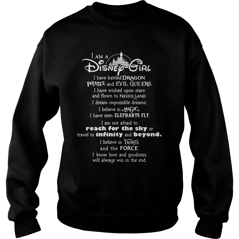 I am a Disney Girl I have battled dragons pirates and evil queens long tee men