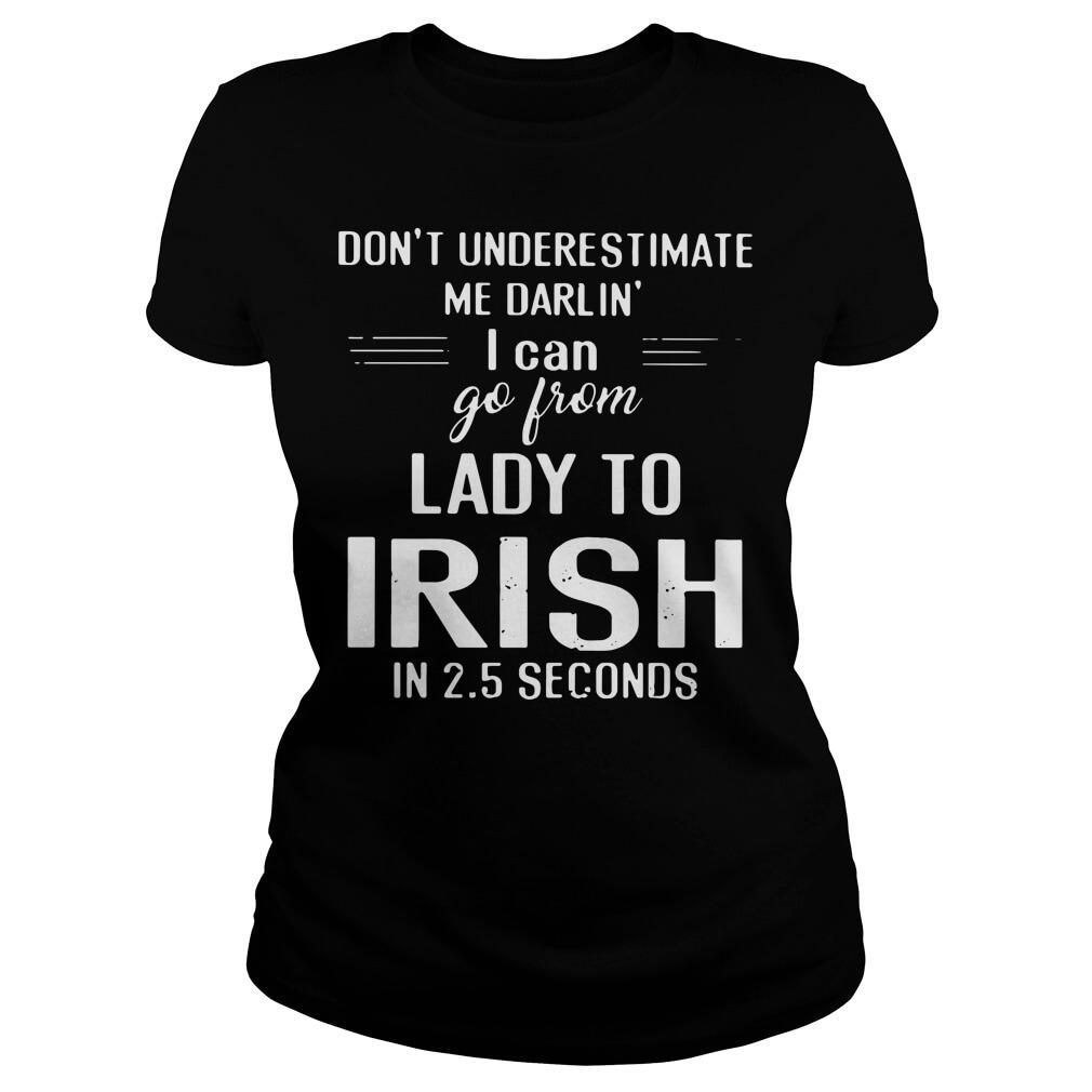 Don't Underestimate Me Rarlin' ladies Shirt