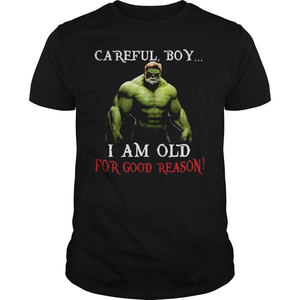 Hulk: Careful, Boy I Am Old For Good Reason