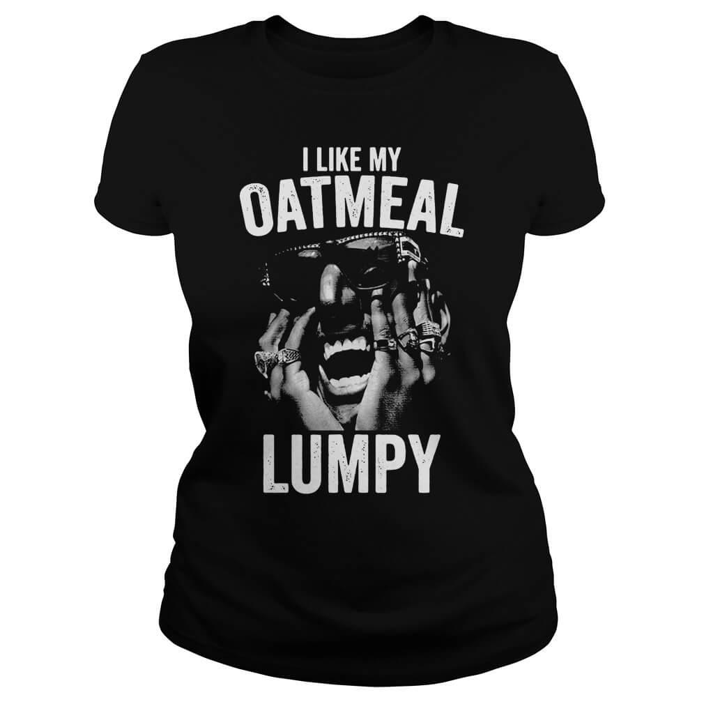 I Like My Oatmeal Lumpy v neck