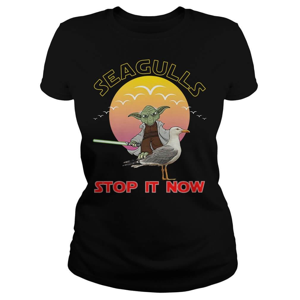 seagulls stop it now shirt Ladies women